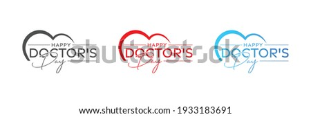 World, international happy Doctor's Day flat vector logo design