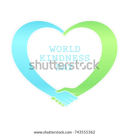 World kindness day. Handshake in the form of heart. Blue and green symbol of friendship and mutual assistance. Bright colored ribbons rounds the white heart and connects. Vector icon, original font.