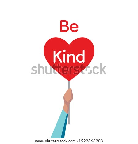 World Kindness Day is an international observance on 13 November.  Be kind, take care of the environment, help. Random acts of kindness day, always be kind, its good to be kind