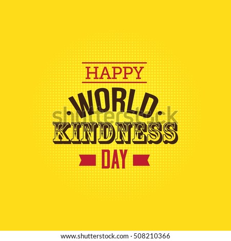 World Kindness Day Vector Illustration. Kindness Campaign for world.