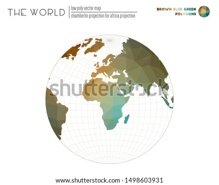 World map in polygonal style. Chamberlin projection for Africa projection of the world. Brown Blue Green colored polygons. Trending vector illustration.