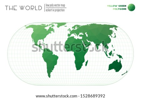 World map in polygonal style. Eckert IV projection of the world. Yellow Green colored polygons. Stylish vector illustration.