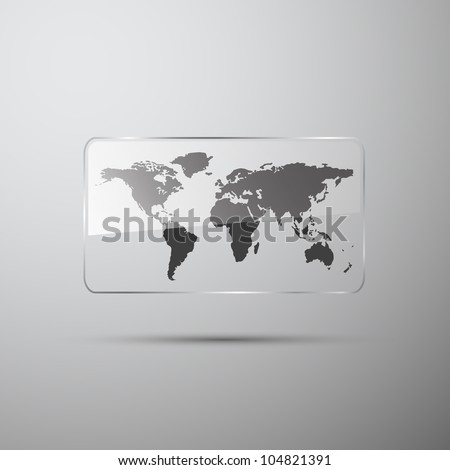 World map in the glass on gray
