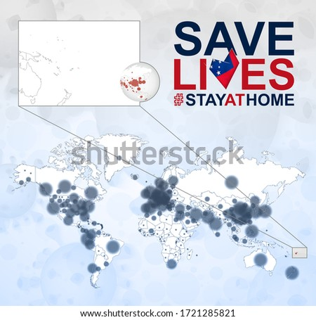 World Map with cases of Coronavirus focus on Samoa, COVID-19 disease in Samoa. Slogan Save Lives with flag of Samoa. Vector template.