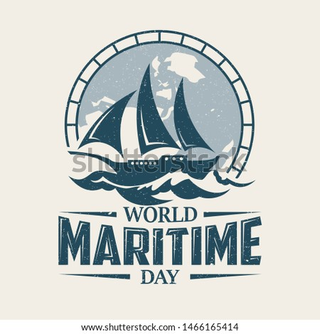 World Maritime Day with sailboat in old style background emblem. Holidays around the world of maritime day. Vector illustration EPS.8 EPS.10