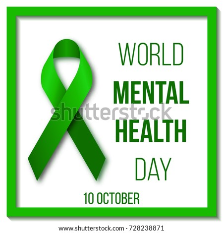 World Mental Health Day. Vector illustration with green ribbon,  inscription and frame on a white background