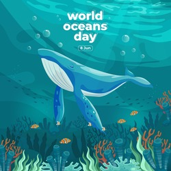 World oceans day 8 June. Save our ocean. Large whale and fish were swimming underwater with beautiful coral and seaweed background vector illustration.