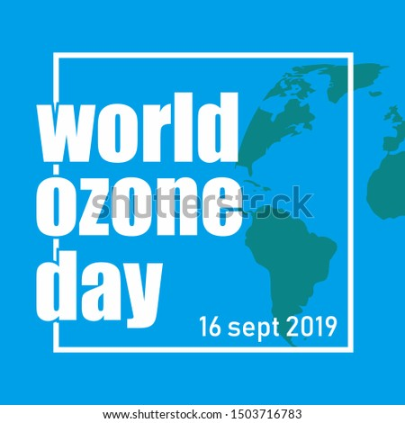 World Ozone Day Flyer, World Ozone Day Banner, World Ozone Day Illustration, World Ozone Day Template
