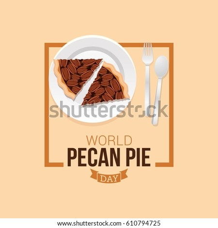 world pecan pie day vector