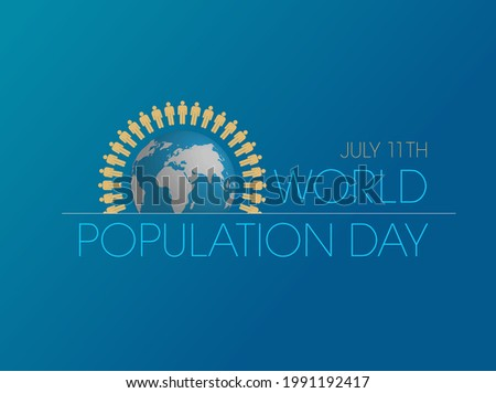 World Population Day.vector containing globe with people around it.population concept.blue tones.July 11.
