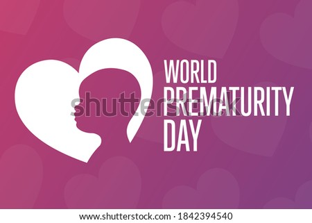 World Prematurity Day concept. 17 November. Template for background, banner, card, poster with text inscription. Vector EPS10 illustration Foto stock ©