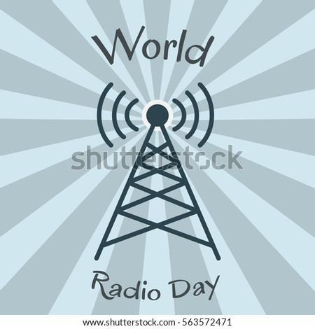world radio day. radio tower