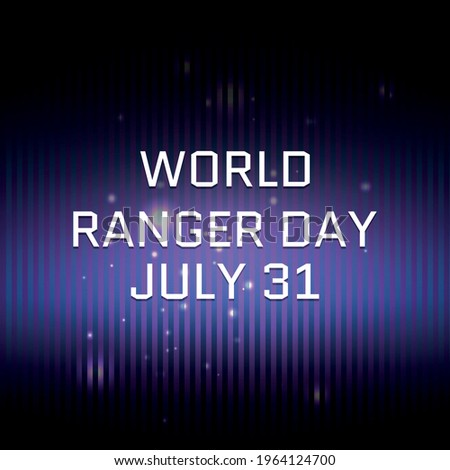 World Ranger Day . Geometric design suitable for greeting card poster and banner Stock photo ©
