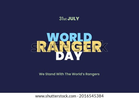 World Ranger Day typography text. WORLD RANGER DAY Concept. We stand with the world's rangers. Stock photo ©