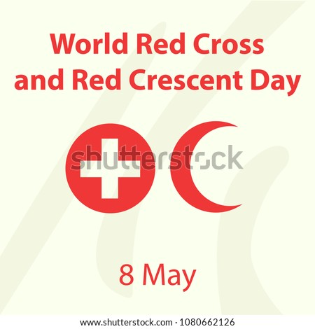 World Red Cross and Red Crescent Day. May 8. Stock Vector illustration.