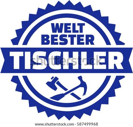 World's best Joiner german emblem