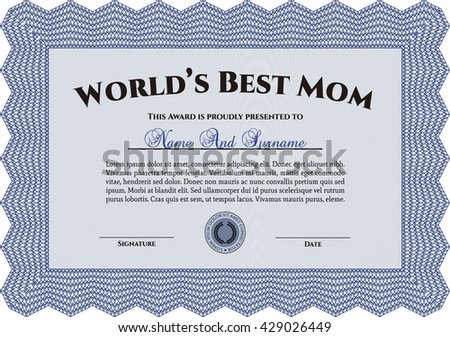 World's Best Mom Award Template. Good design. Customizable, Easy to edit and change colors. With complex background.