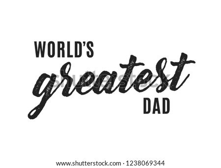 World's Greatest Dad Vector Text Illustration Background