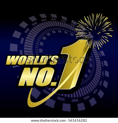 world;s number one, No.1 concept vector.