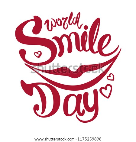 World Smile Day. Lettering. Quiet smile. Vector illustration.