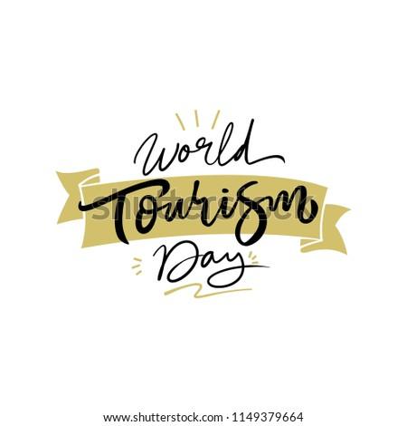 World Tourism Day handlettering logo vector illustration