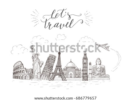 World travel and sights. Tourism banner with hand-lettering quote. Hand Drawn Sketch Vector illustration.