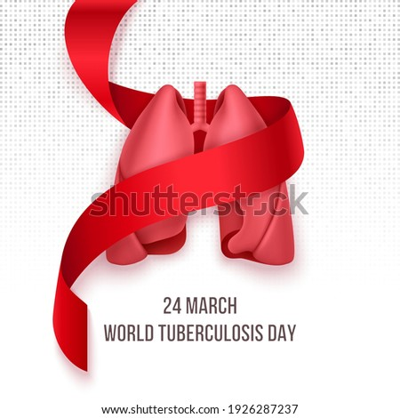 World Tuberculosis Day March 24. Lungs into photorealistic red ribbon on white background. TB awareness sign. Medical solidarity day concept. Vector illustration.