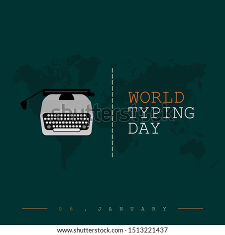 World Typing Day on 06 January with Type Writer, typer machine cartoon design
