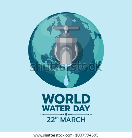 world water day -  faucet or water tap with a drop of water out to earth
