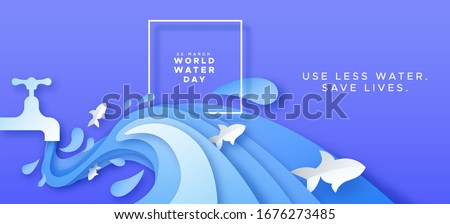 World Water day greeting card illustration of paper cut tap waters splash with fish for waste reduction concept. Papercut craft environment campaign in 3d layered papers style, save lives text quote.