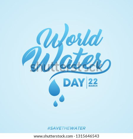 World water day letter background with hashtag save the water. Simple letter World Water Day letter for element design. Vector illustration EPS.8 EPS.10