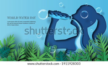 World Water Day, save water, a woman drinking water, and the water flow through her body, Paper illustration and 3d paper.