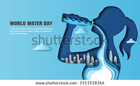 World Water Day, save water, a woman drinking water, and the water flow through her body with a city background, Paper illustration, and 3d paper.