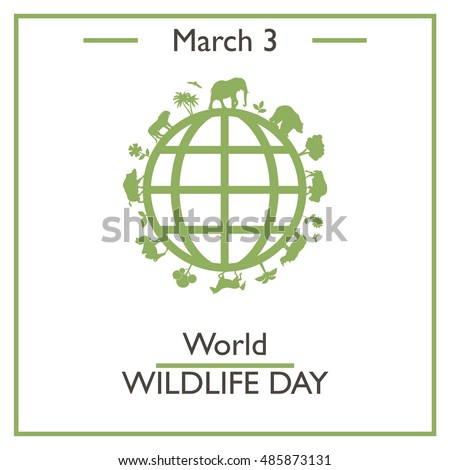 World Wildlife Day, March 3. Vector illustration for you design, card, banner, poster and calendar