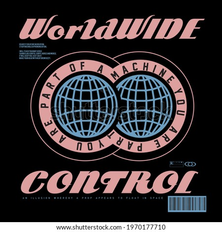 Worldwide control slogan text with Globe vector design for tee and poster