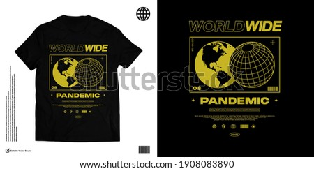 WORLDWIDE PANDEMIC Pandemic Apparel Edgy T shirts Design for Urban Street wear T shirt Design Empowering Worldwide Series