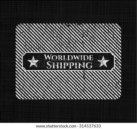 Worldwide Shipping chalkboard emblem written on a blackboard