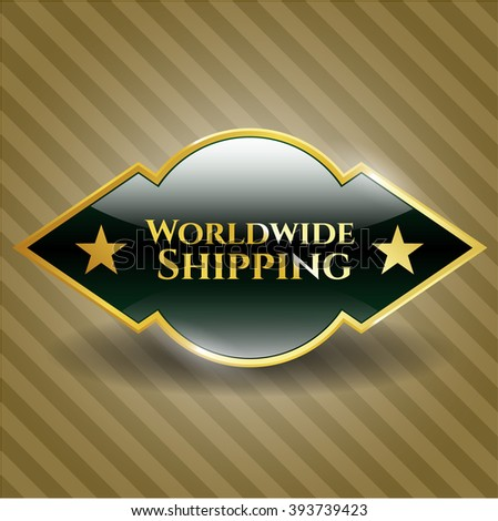 Worldwide Shipping gold badge or emblem