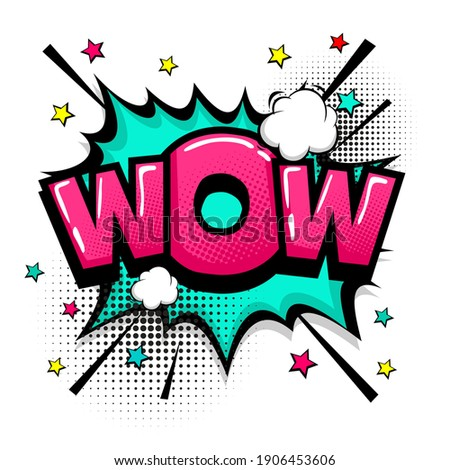 Wow amazing magic comic text speech bubble. Colored pop art style sound effect. Halftone vector illustration banner. Vintage comics book poster. Colored funny cloud font.