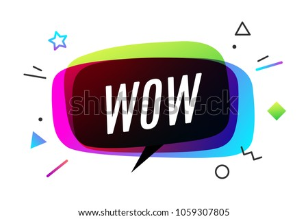 Wow Banner, speech bubble, poster and sticker concept, geometric style with text WOW. Icon message speech bubble Wow with cloud talk for banner, poster, web. White background. Vector Illustration
