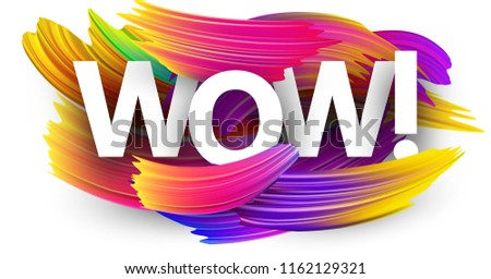 Wow poster with spectrum brush strokes on white background. Colorful gradient brush design. Vector paper illustration. Foto stock ©