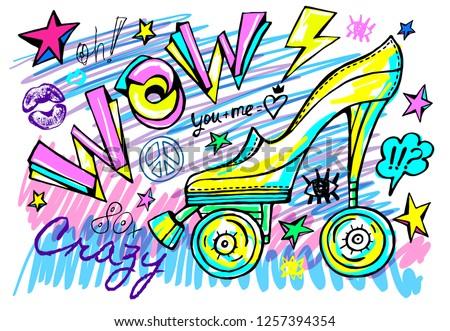Wow rollers skates girls trendy shoes, high heel, sport slogan lettering. Color pencil, marker, ink, pen doodles sketch style. Hand drawn illustration vector.