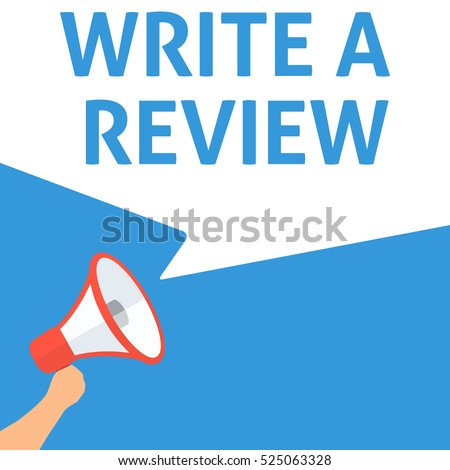WRITE A REVIEW Announcement. Hand Holding Megaphone With Speech Bubble. Flat Illustration