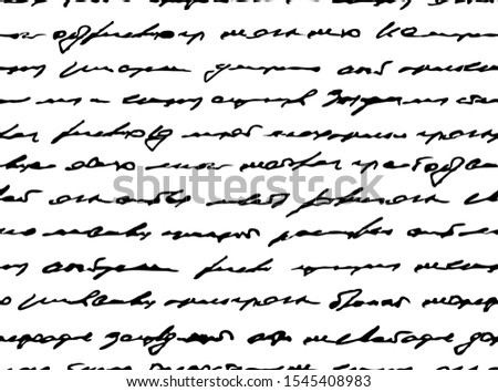 Written handwriting. Scribble decor. Handwriting text background. Seamless pattern. Unreadable text. Abstract scrawl for design. Black white background. Old letter. Shabby manuscript. Lorem ipsum text