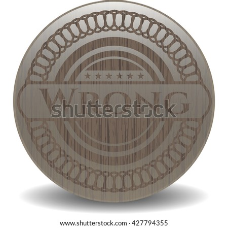 Wrong retro style wood emblem
