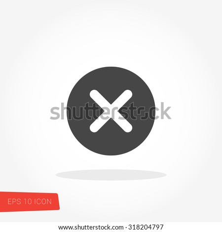 X Mark, Cross Isolated Flat Web Mobile Icon / Vector / Sign / Symbol / Button / Element / Silhouette