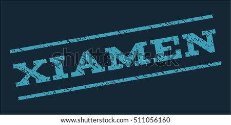 Xiamen watermark stamp. Text tag between parallel lines with grunge design style. Rubber seal stamp with scratched texture. Vector blue color ink imprint on a dark blue background.