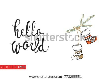 Xmas Greeting Card With Christmas Stocking On Fir Twig And Text: Hello  World. Cute