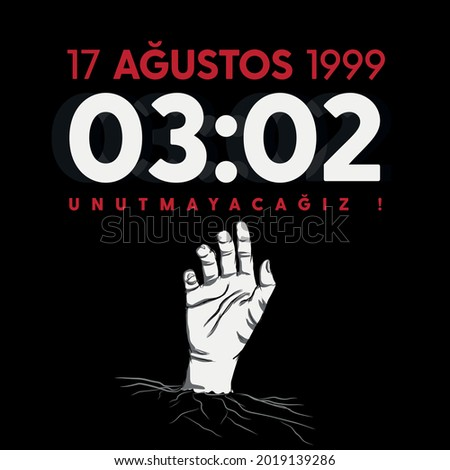 YALOVA, 17 AUGUST : 1999 Great Izmit earthquake, social media design Translation: Does anyone hear my voice 17 August We will not forget