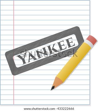 Yankee penciled